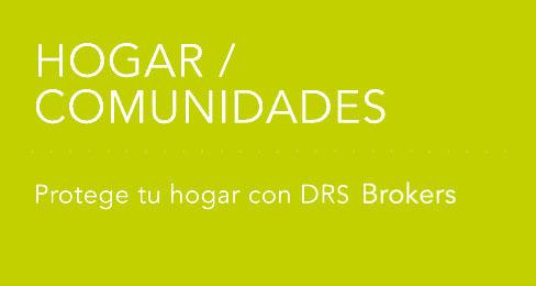 Drs brokers seguros hogar comunidad auto moto salud for Mejor seguro hogar ocu 2017